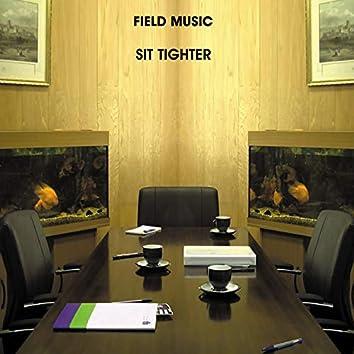 Sit Tighter