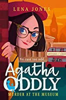 Murder at the Museum (Agatha Oddly)