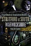 Foul Deeds & Suspicious Deaths in Stratford & South Warwickshire (English Edition)