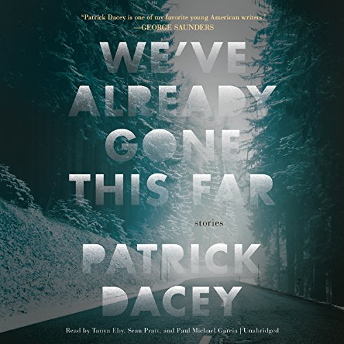 We've Already Gone This Far audiobook cover art