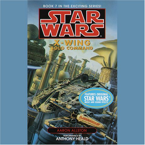 Star Wars: The X-Wing Series, Volume 7: Solo Command