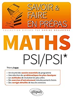 Mathématiques PSI/PSI* (Savoir et Faire en Prépas) par [Thierry Legay]