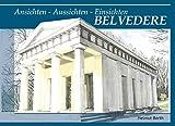 BELVEDERE: Ansichten - Aussichten - Einsichten (German Edition)