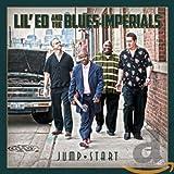 Songtexte von Lil' Ed & The Blues Imperials - Jump Start