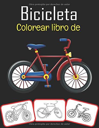 Bicicleta Colorear libro de: El libro para colorear de bicicletas más divertido y divertido para niños