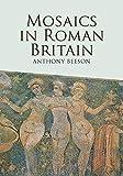 Mosaics in Roman Britain