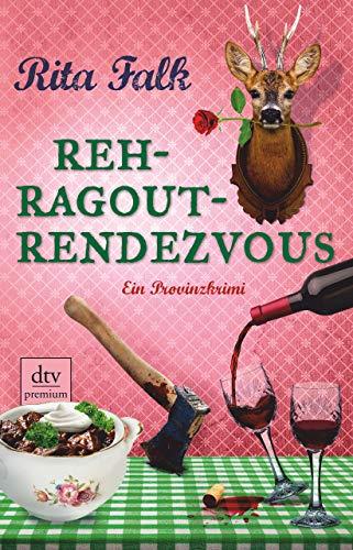 Rehragout-Rendezvous: Der elfte Fall für den Eberhofer Ein Provinzkrimi (Franz Eberhofer 11)