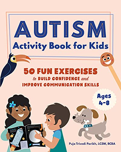 Autism Activity Book for Kids: 50 Fun Exercises to Build Confidence and Improve Communication Skills
