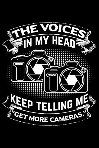 The Voices In My Head Keep Telling Me ''Get More Cameras.'': Lined A5 Notebook for Photographer Camera Journal