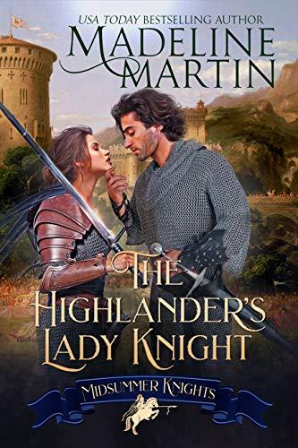 The Highlander's Lady Knight (Midsummer Knights Book 2) (English Edition)