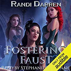 Fostering Faust: Book 3