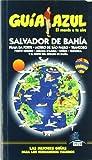 Guía Azul Salvador de Bahia (Guias Azules)