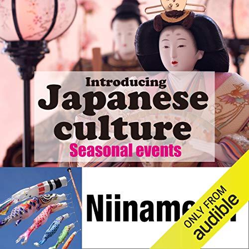 Introducing Japanese culture -Seasonal events- Niinamesai Titelbild
