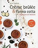 Crème brûlée et Panna cotta : De nouvelles saveurs