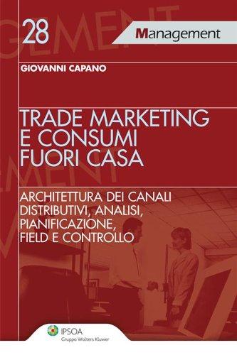 Trade Marketing e Consumi Fuori Casa