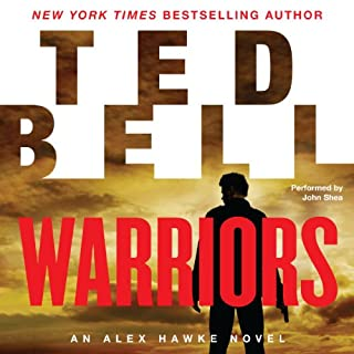 Warriors     An Alex Hawke Novel, Book 8              Auteur(s):                                                                                                                                 Ted Bell                               Narrateur(s):                                                                                                                                 John Shea                      Durée: 14 h et 12 min     4 évaluations     Au global 5,0