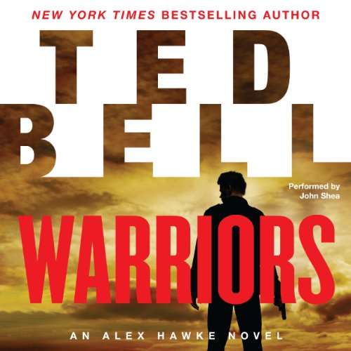 Warriors     An Alex Hawke Novel, Book 8              By:                                                                                                                                 Ted Bell                               Narrated by:                                                                                                                                 John Shea                      Length: 14 hrs and 12 mins     Not rated yet     Overall 0.0