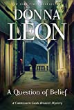 A Question of Belief: A Commissario Guido Brunetti Mystery (The Commissario Guido Brunetti Mysteries, 19)