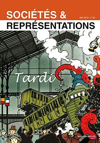 Sociétés et Représentations n° 29: Tardi