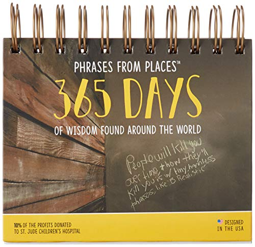 Phrases From Places - A Daily Inspirational Perpetual (Reusable Every Year) Desktop Calendar, 5.25 x 5.5 in