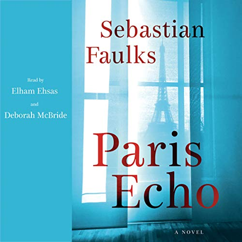 Paris Echo Audiobook By Sebastian Faulks cover art