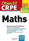 Objectif CRPE En Fiches Maths - 2017