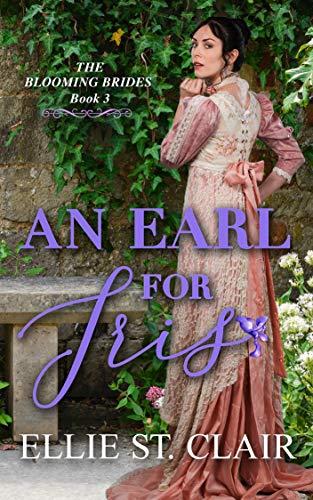 Un conde para Iris (Novias Florecientes nº 3) de Ellie St. Clair