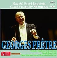 フォーレ:レクイエム、ドビュッシー:夜想曲(合唱付) ジョルジュ・プレートル指揮ベルリン・ドイツ交響楽団