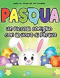 Pasqua libro da colorare per bambini: 45 immagini carine e divertenti coniglietti pasquali, conigli, fiori, abiti pasquali, uova pasquali, scene ... !Età 4-8, 8,5 x 11 pollici (21,59 x 27,94)
