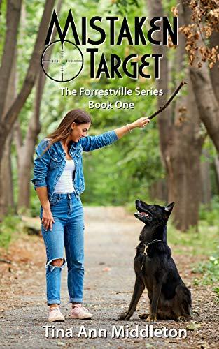Mistaken Target (The Forrestville Series Book 1)