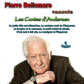 Pierre bellemare raconte les contes d'andersen (6 contes)