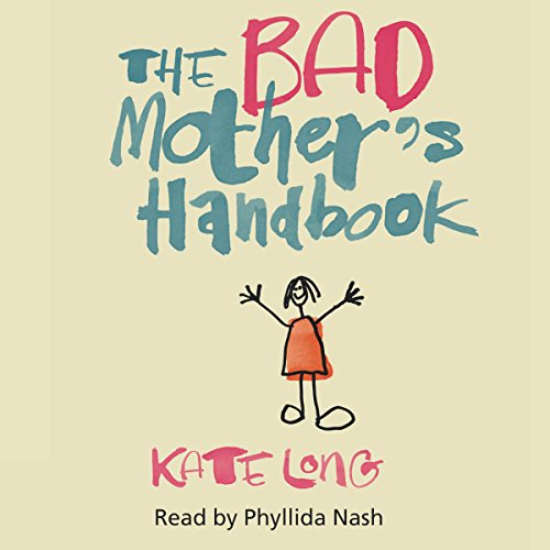 The Bad Mother's Handbook cover art