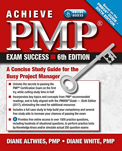 Compare Textbook Prices for Achieve PMP Exam Success, : A Concise Study Guide for the Busy Project Manager 6th Edition ISBN 9781604271522 by Altwies, Diane,White, Diane