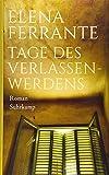 'Tage des Verlassenwerdens: Roman' von 'Elena Ferrante'