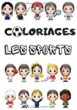Coloriages les sports: Livre de coloriages sur le thème du sport