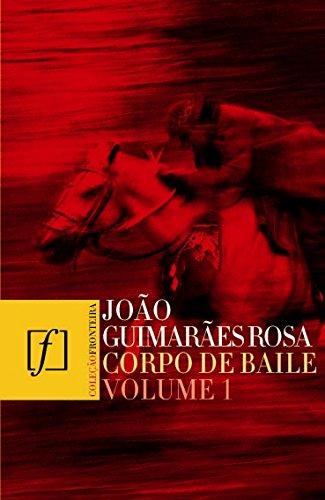 Corpo de Baile - Volume 1