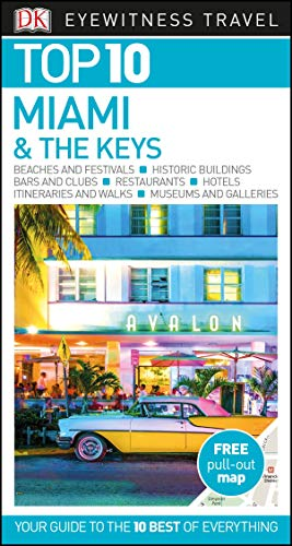 DK Eyewitness Top 10 Miami and the Keys (Pocket Travel Guide)