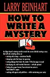 How to Write a Mystery - Larry Beinhart