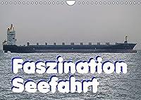 Faszination Seefahrt (Wandkalender 2022 DIN A4 quer): Faszination Seefahrt - es ist immer wieder beeindruckend, wenn so ein Berg aus Eisen daher geschwommen kommt. (Monatskalender, 14 Seiten )