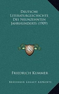 Deutsche Literaturgeschichte Des Neunzehnten Jahrhunderts (1909)