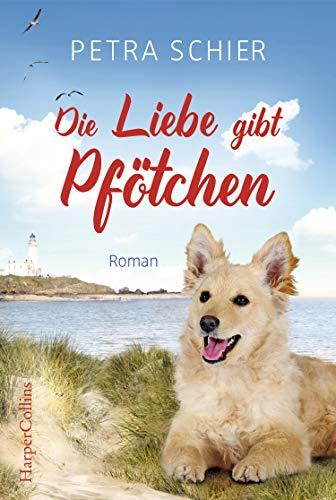 Buchseite und Rezensionen zu 'Die Liebe gibt Pfötchen (Lichterhaven 4)' von Schier, Petra