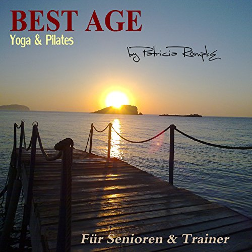 Best Age Yoga und Pilates     Für Senioren und Trainer              By:                                                                                                                                 Patricia Römpke                               Narrated by:                                                                                                                                 Patricia Römpke                      Length: 31 mins     Not rated yet     Overall 0.0