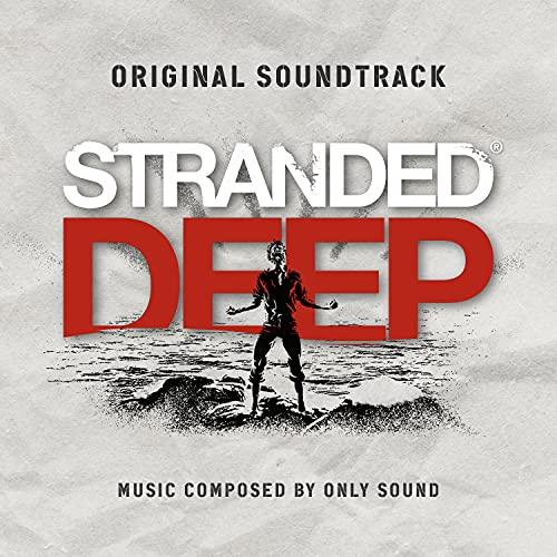Stranded Deep (Main Theme)
