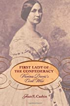 First Lady of the Confederacy: Varina Davis's Civil War