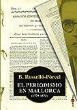 Periodismo en Mallorca (1779-1873), El (Papers)