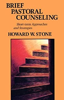 Brief Pastoral Counseling: Short Term Approaches and Strategies