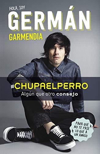 #Chupaelperro: Algún que otro consejo para que no te pase lo que a un amigo (No ficción ilustrados)