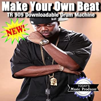 Make Your Own Beat - TR 909 Downloadable Drum Machine