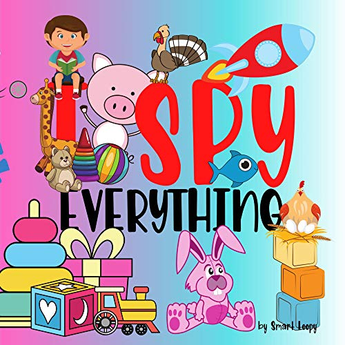 I Spy Everything: Pre-K A-Z Funny Guessing Game for 2-5 Year Old   Color Picture Riddle Books For Toddler   Puzzle Activity Book For Kids (English Edition)