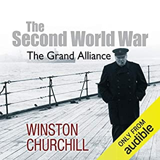The Second World War: The Grand Alliance                   Written by:                                                                                                                                 Sir Winston Churchill                               Narrated by:                                                                                                                                 Christian Rodska                      Length: 9 hrs and 51 mins     4 ratings     Overall 4.8